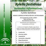Jornadas informativas Xylella fastidiosa. Riesgos y Medidas de precaución en el sector Agrario