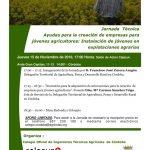 Jornada Técnica. Ayudas para la creación de empresas para jóvenes agricultores: Instalación de jóvenes en explotaciones agrarias